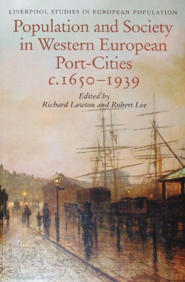 Population and Society in Western European Port-Cities c.1650-1939